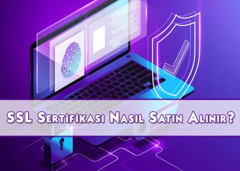 SSL Sertifikası Nasıl Satın Alınır?