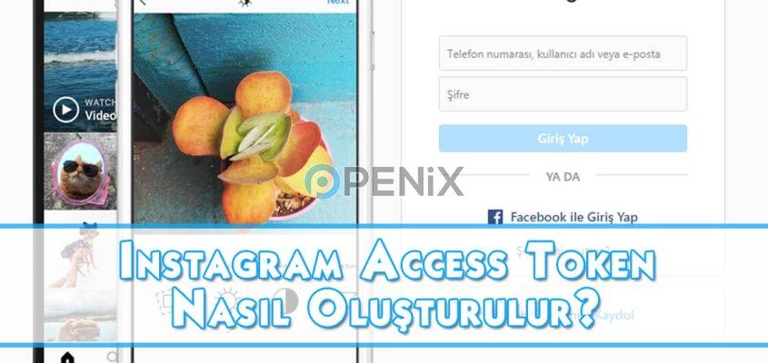 Instagram Access Token Nasıl Oluşturulur?