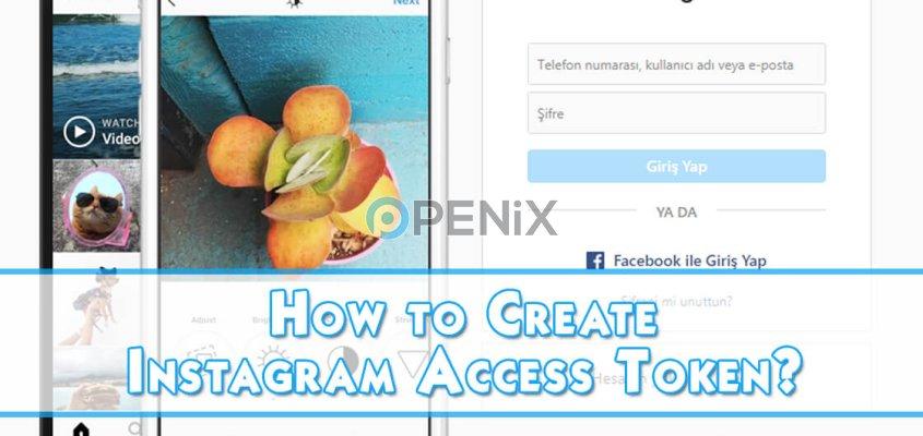 How to Create Instagram Access Token?