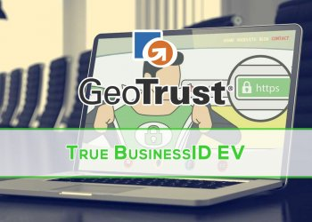 GeoTrust True BusinessID EV SSL Sertifikası
