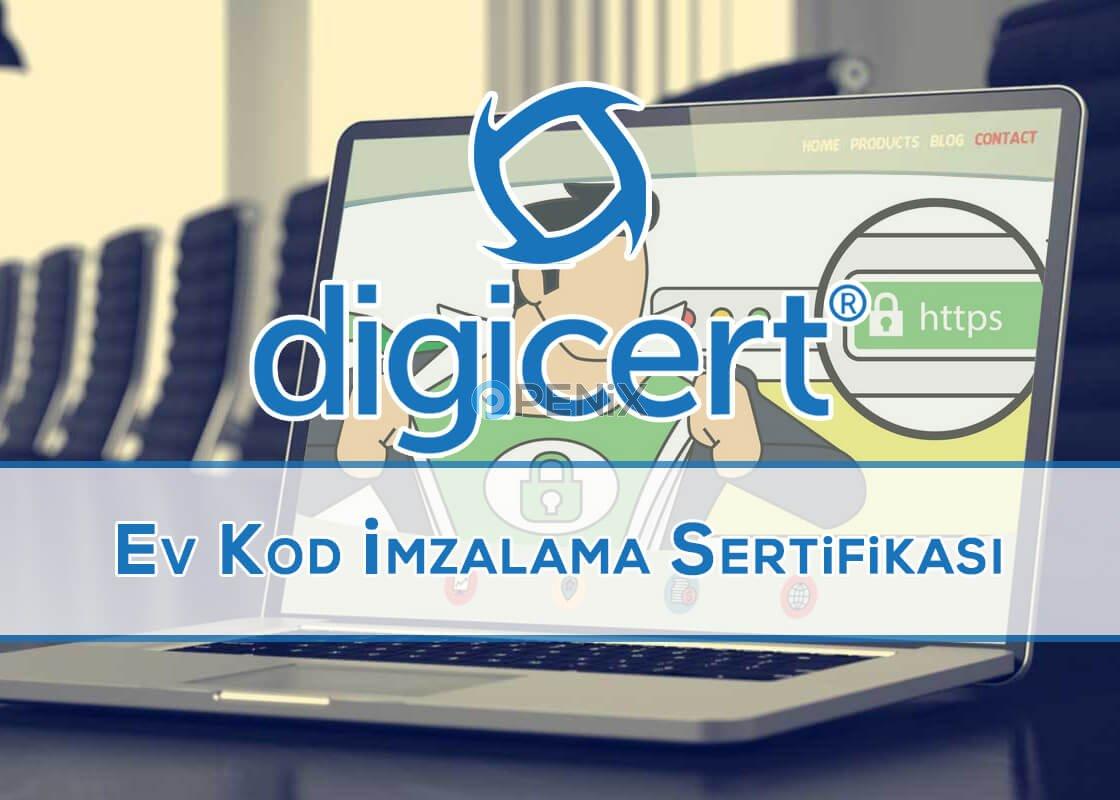 DigiCert EV Kod İmzalama Sertifikası